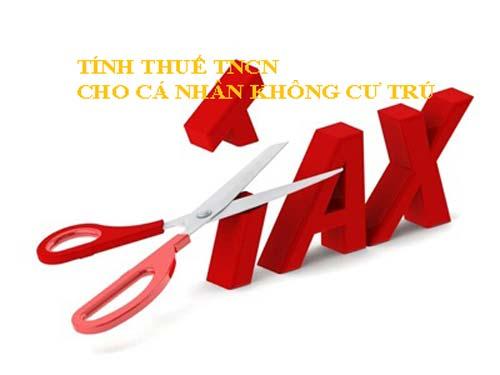 Tính thuế TNCN cho cá nhân không cư trú