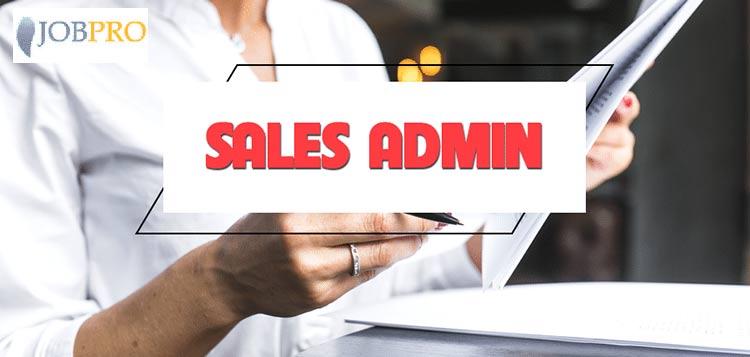 Yêu cầu và cơ hội của Sale Admin