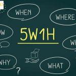 5W1H là gì
