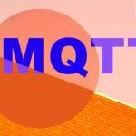 Lịch sử ra đời và những Ứng dụng Của MQTT