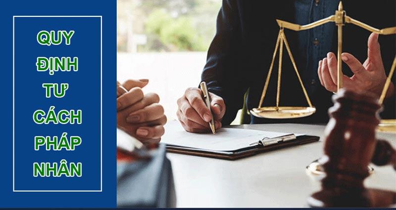 Điều kiện để có tư cách pháp nhân